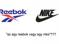 Az egy Reebok vagy egy Nike?